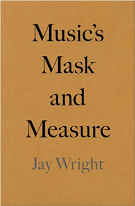 Music's Mask and Measure