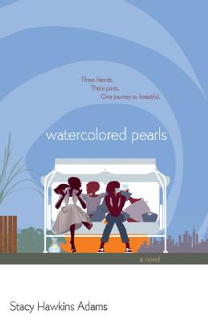 Watercolored Pearls: A Novel