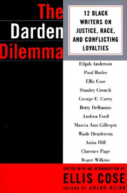 The Darden Dilemma: 12 Black Writers on Justice, Race, and Conflicting Loyalties