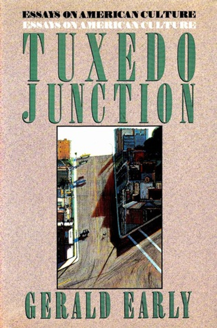 Tuxedo Junction: Essays on American Culture