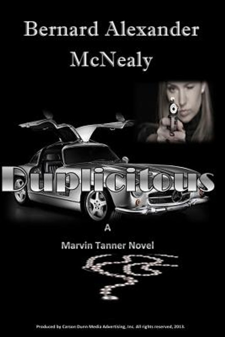 Duplicitous: A Marvin Tanner Novel (Volume 1)