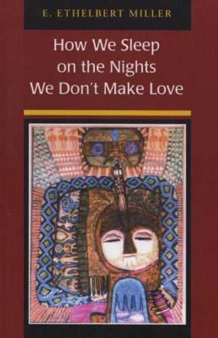 How We Sleep On The Nights We Don't Make Love