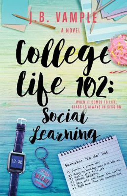 College Life 102: Social Learning (The College Life Series, Vol 2)