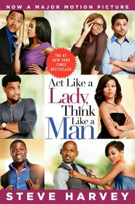 Act Like a Lady, Think Like a Man Movie Tie-in  What Men Really Think About Love, Relationships, Intimacy, and Commitment