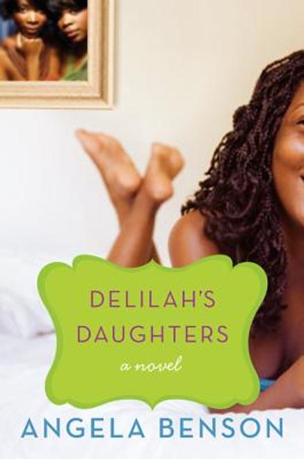 Delilah's Daughters: A Novel