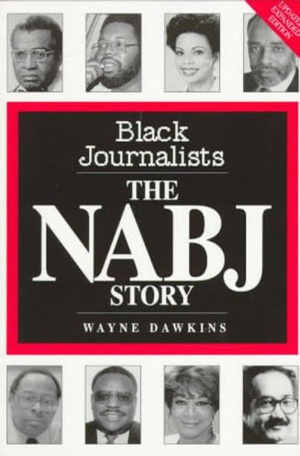 Black Journalists: The NABJ Story