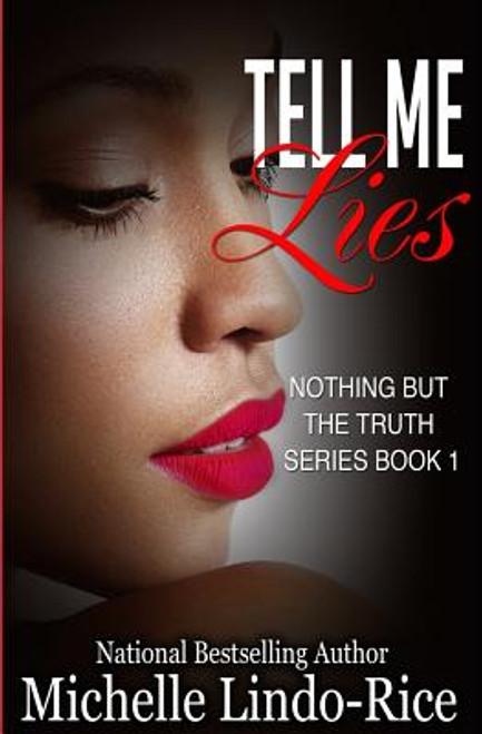 Tell Me Lies (Nothing But the Truth, Volume 1)