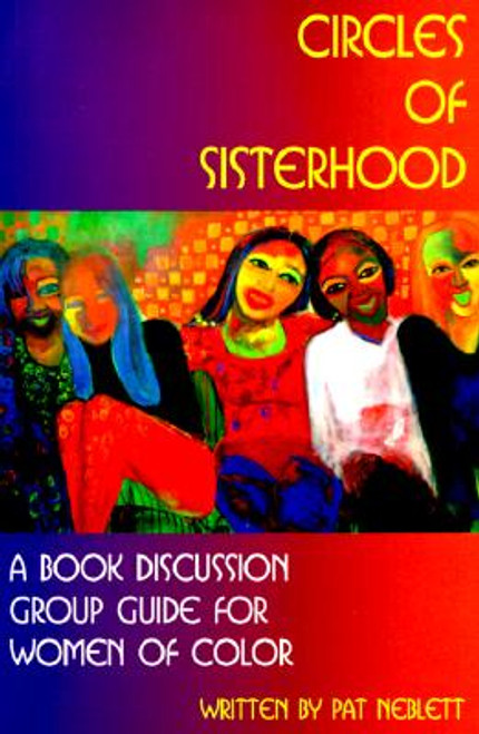 Circles of Sisterhood: A Book Discussion Group Guide for Women of Color
