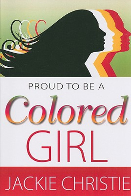 Proud To Be A Colored Girl