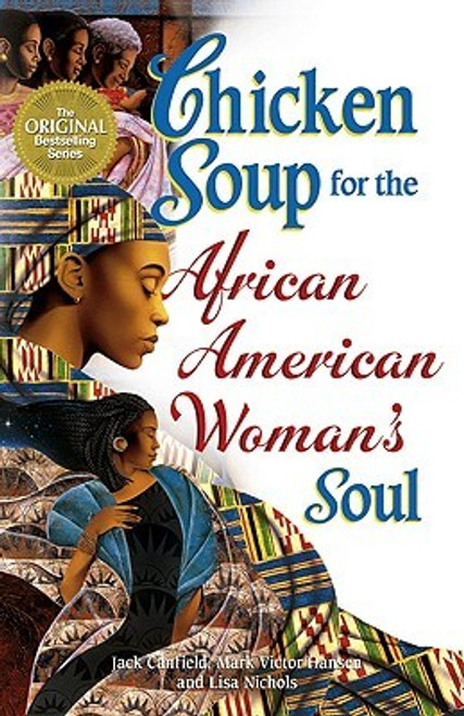 Chicken Soup For The African American Woman's Soul (Chicken Soup For The Soul)