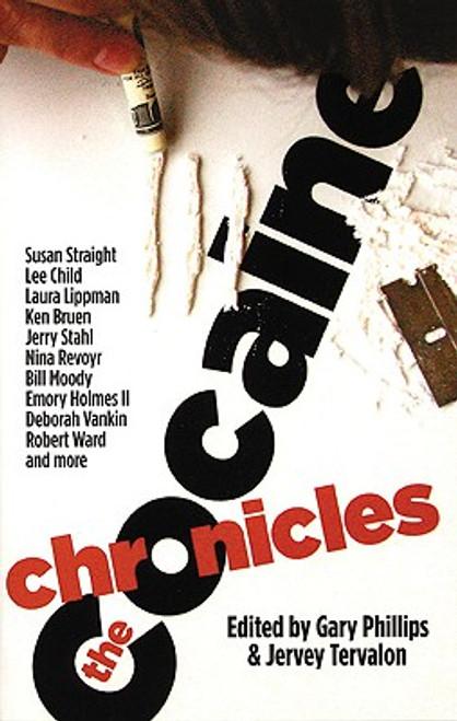 The Cocaine Chronicles (Akashic Drug Chronicles)