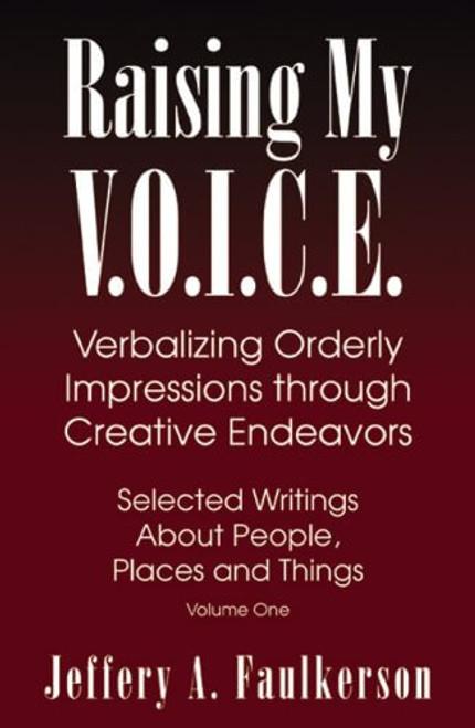 Raising My V.O.I.C.E.: Verbalizing Orderly Impressions through Creative Endeavors