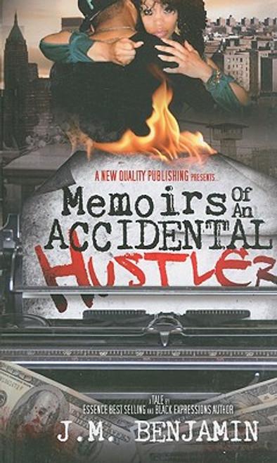 Memoirs Of An Accidental Hustler