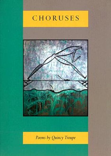 Choruses: Poems