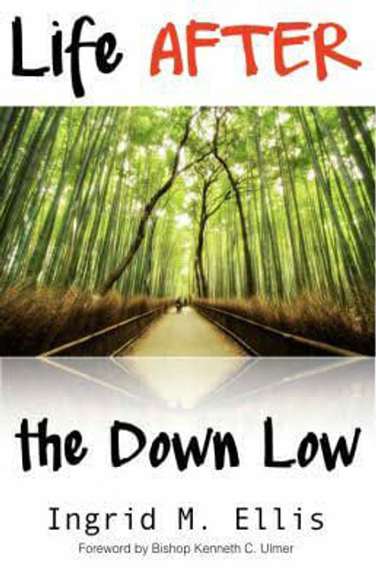 Life AFTER the Down Low