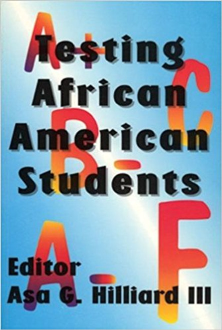 Testing African American Students