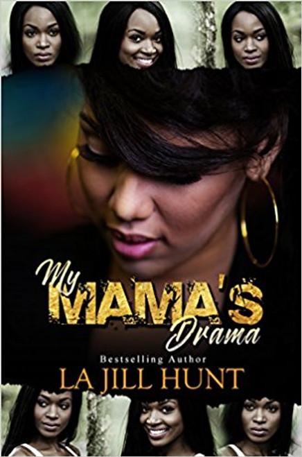 My Mama's Drama