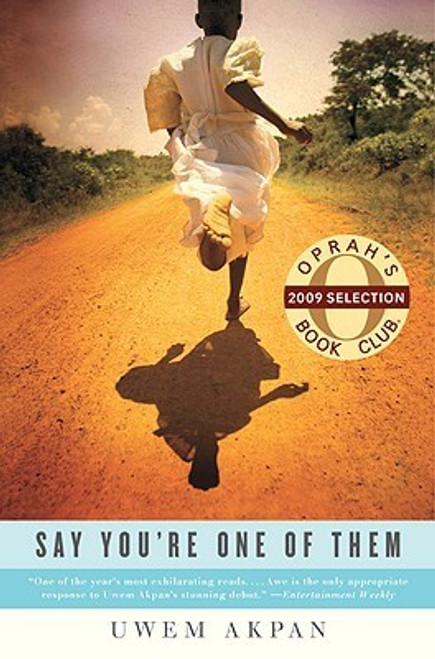 Say You're One Of Them (Oprah's Book Club)