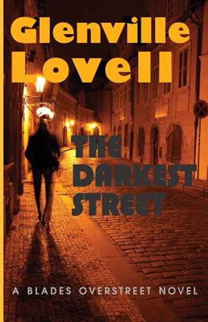 The Darkest Street: A Blades Overstreet Novel
