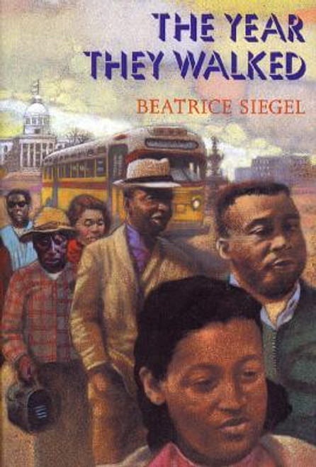 The Year They Walked: Rosa Parks and the Montgomery Bus Boycott