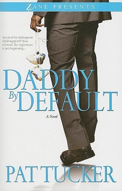 Daddy By Default (Zane Presents)