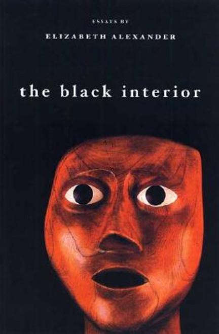 The Black Interior: Essays