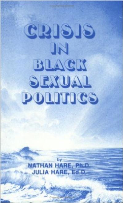 Crisis In Black Sexual Politics