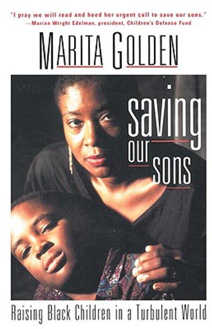 Saving Our Sons: Raising Black Children in a Turbulent World
