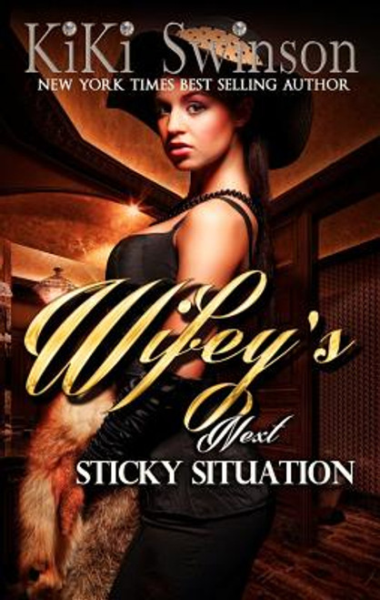 Wifey's Next Sticky Situation