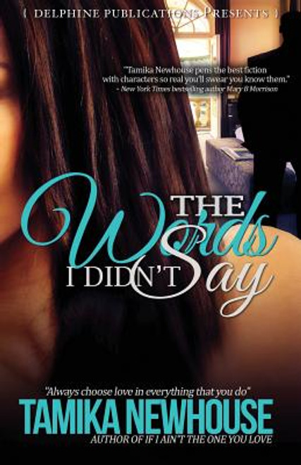 The Words I Didn't Say (Delphine Publications Presents)