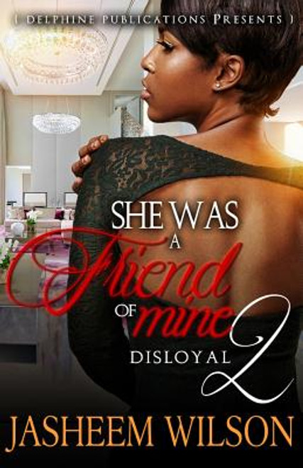 She Was a Friend of Mine 2: Disloyal