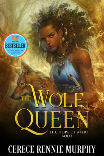 The Wolf Queen: The Hope of Aferi Book I