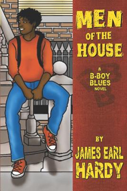 Men of the House: A B-Boy Blues Novel