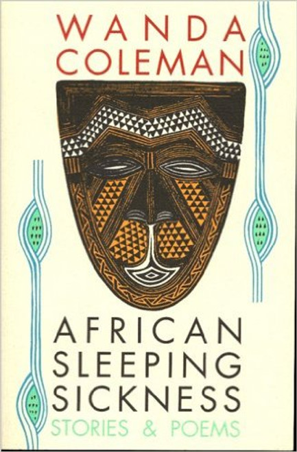 African Sleeping Sickness: Stories and Poems