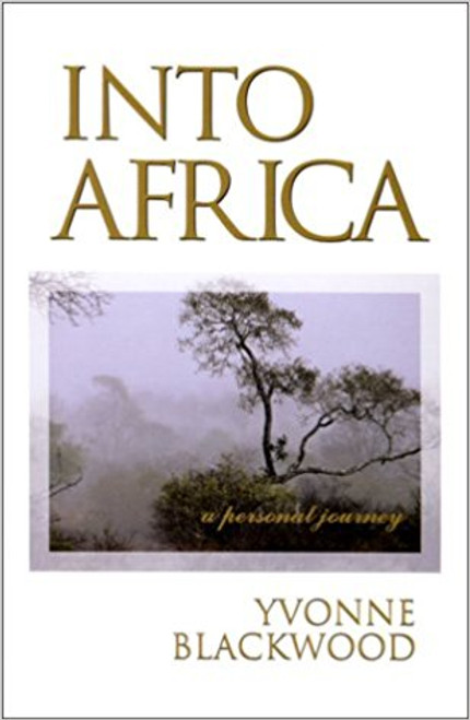 Into Africa: A Personal Journey