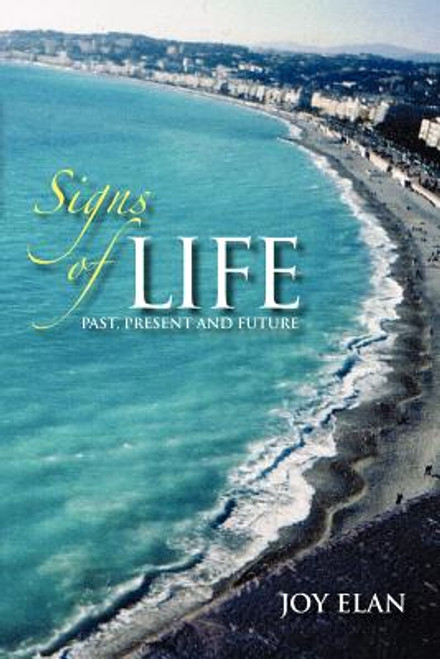 Signs of Life: Past, Present and Future