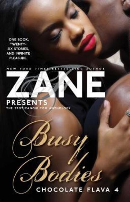 Zane's Busy Bodies: Chocolate Flava