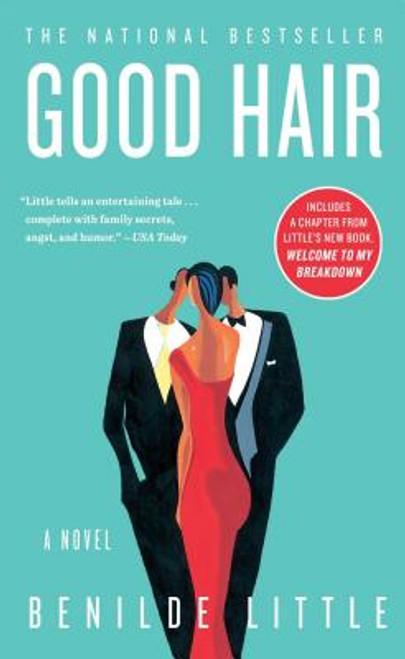 Good Hair: A Novel