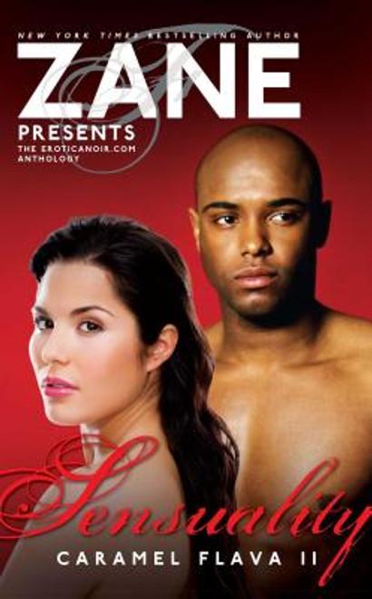 Sensuality: Caramel Flava II (Eroticnoir.com Anthology)