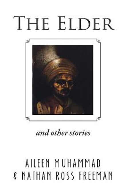 The Elder: And Other Stories