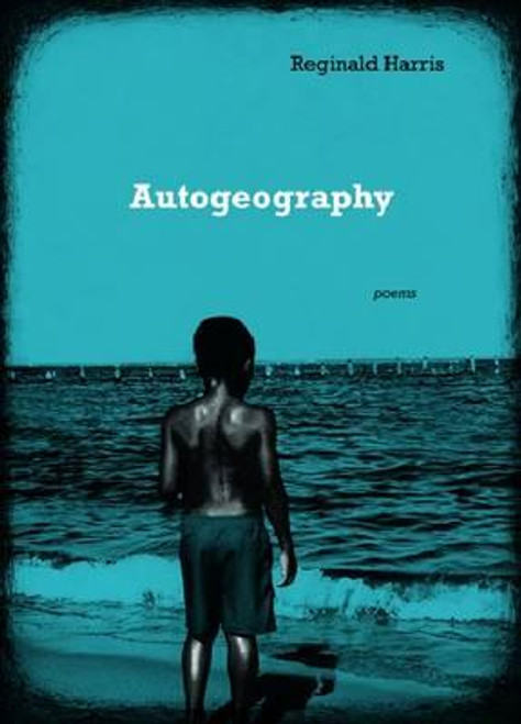 Autogeography: Poems