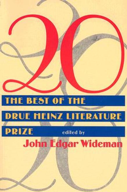 20: Twenty Best Of Drue Heinz Literature Prize