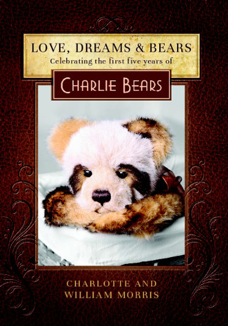 Charlie Bears Love, Dreams & Bears Book