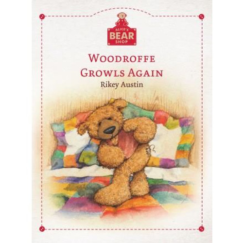 Alice's Bear Shop Storybooks Woodroffe Growls Again