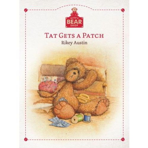 Alice's Bear Shop Storybooks Tat Gets a Patch