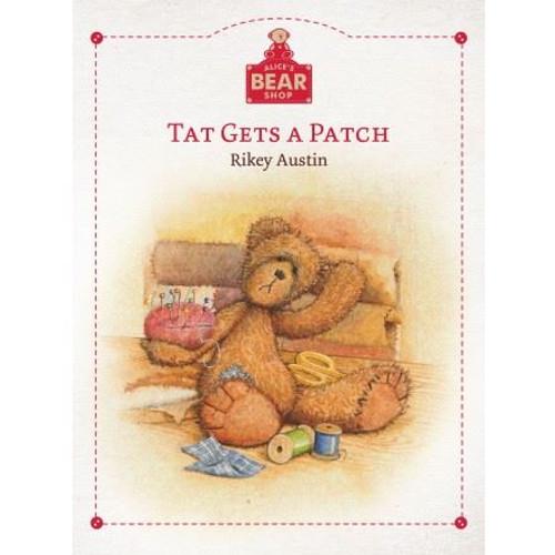 Alice's Bear Shop Storybooks Tat Gets a Patch