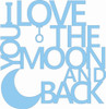 Love You To The Moon Word Unfinished Cutout, Wooden Shape, MDF DIY