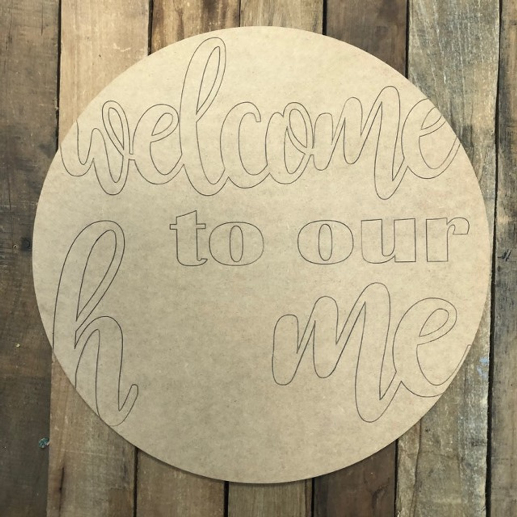 Welcome to Our Home For Seasonal Kit Wood Cutout, Paint by Line