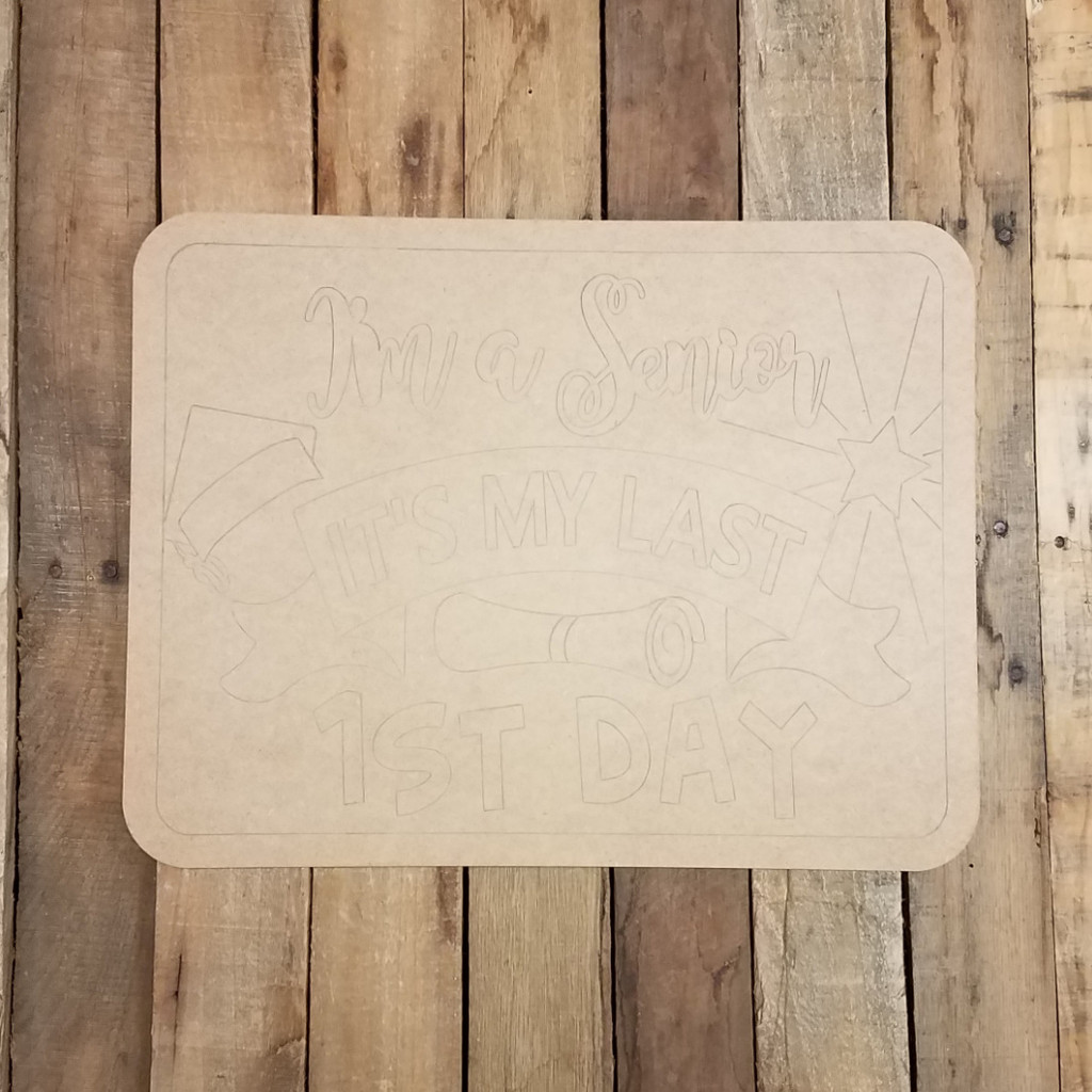 Last First Day Rectangle Sign, Wood Cutout, Shape Paint by Line