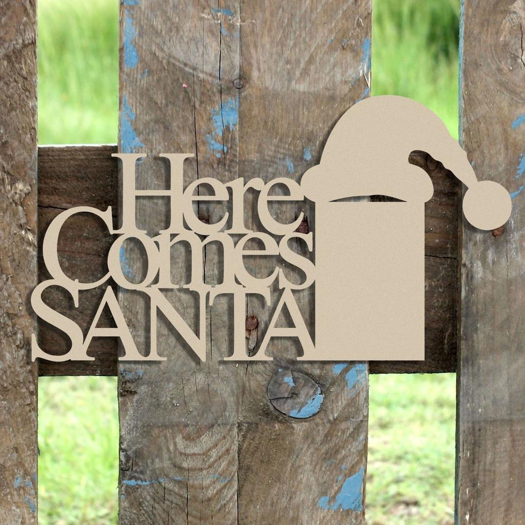 e145100eb0a Here Comes Santa Wooden Cutout